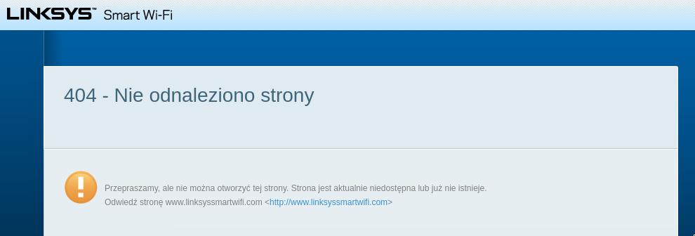 błąd 404 po wgraniu oprogramowania linksys